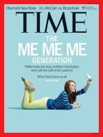 "Time Magazine Cover 2013: ""The Me Me Me Generation."""